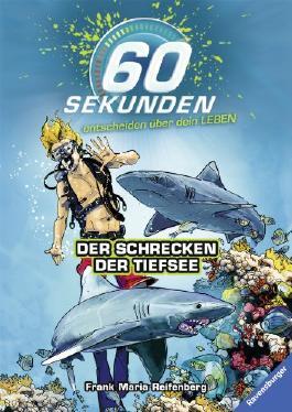 60-Sekunden-entscheiden-uber-dein-Leben--Band-1--Der-Schrecken-der-Tiefsee-9783473368907_xxl