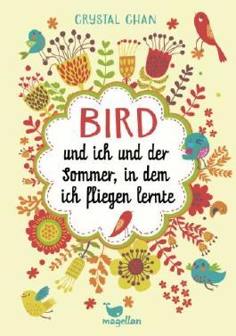 Bird-und-ich-und-der-Sommer--in-dem-ich-fliegen-lernte-9783734847035_xxl