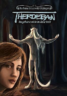 Therdeban--Du-gehorst-nicht-in-diese-Welt-9783735704603_xxl