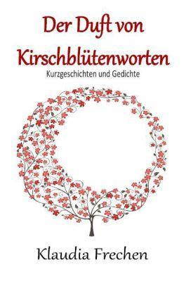 Der-Duft-von-Kirschblutenworten-9783735781284_xxl