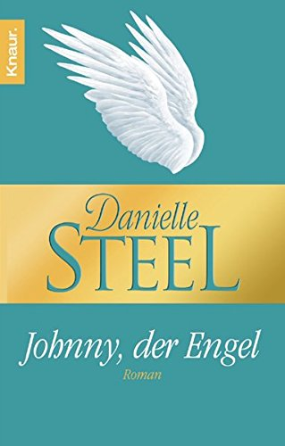 Danielle Steel - Johnny, der Engel