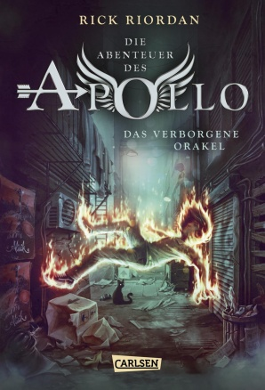 Die Abenteuer des Apollo - Rick Riordan -Carlsen 2017