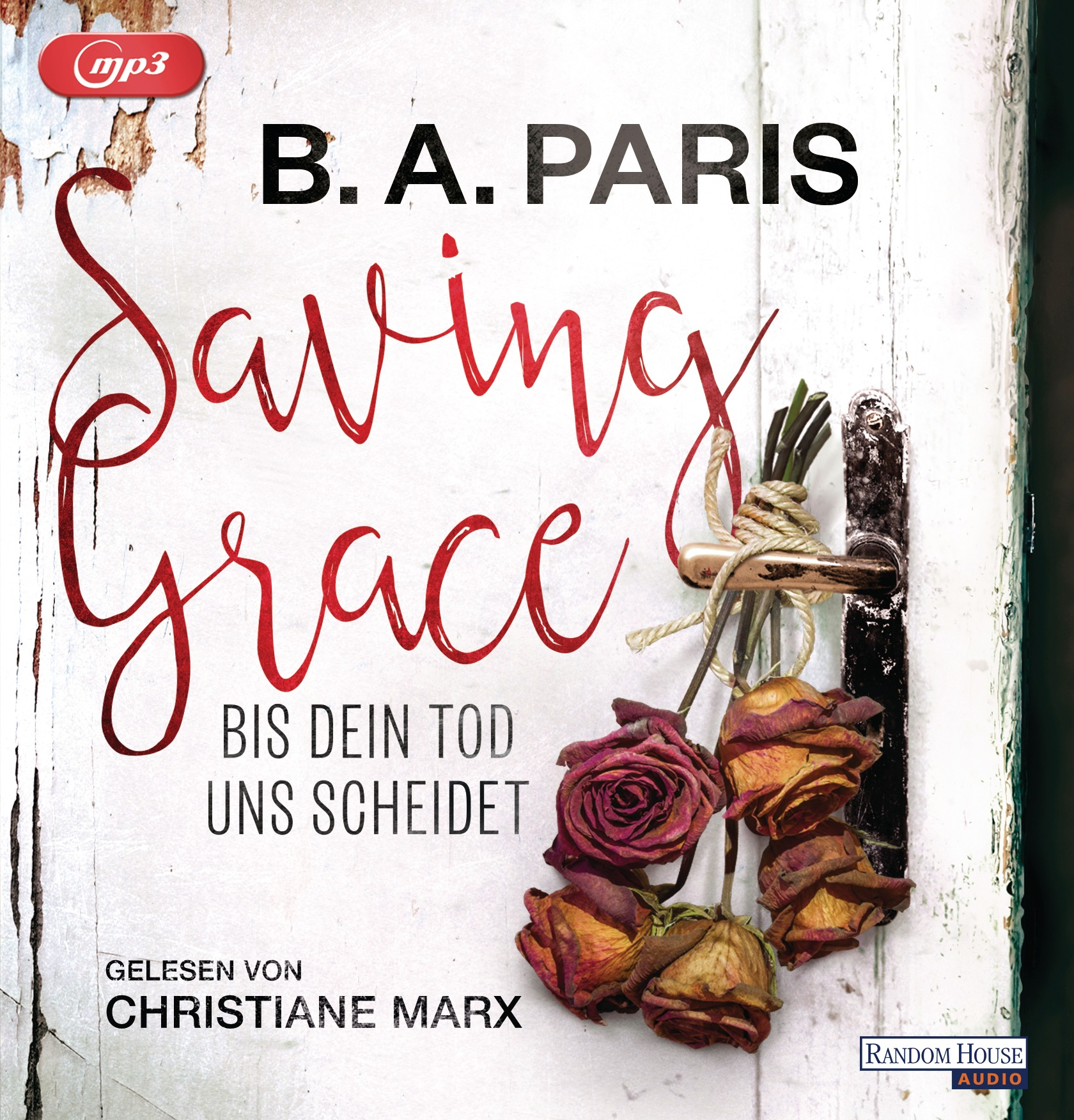 Saving Grace - B.A. Paris - Hörbuch