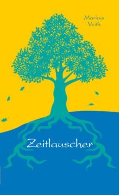 Der Zeitlauscher - Markus Veith - Rezension