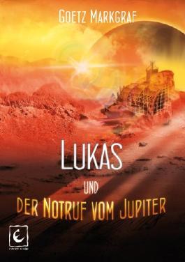 Lukas und der Notruf vom Jupiter - Bücher mit L