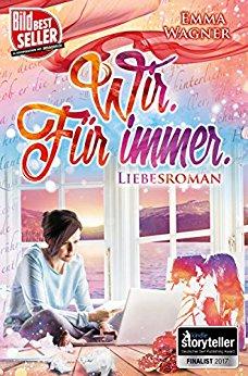 Emma Wagner - Wir. Für immer
