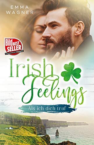 Irish Feelings - Als ich dich traf