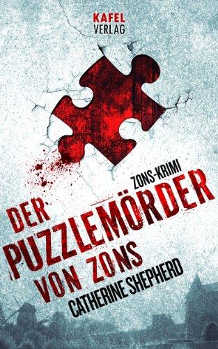 Catherine Shepherd - Der Puzzlemörder von Zons