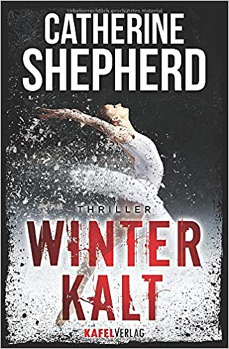 Catherin Shepherd - Winterkalt